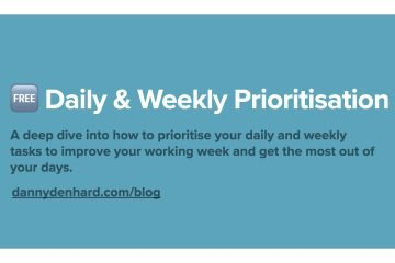 Daily & Weekly Prioritisation Frameworks