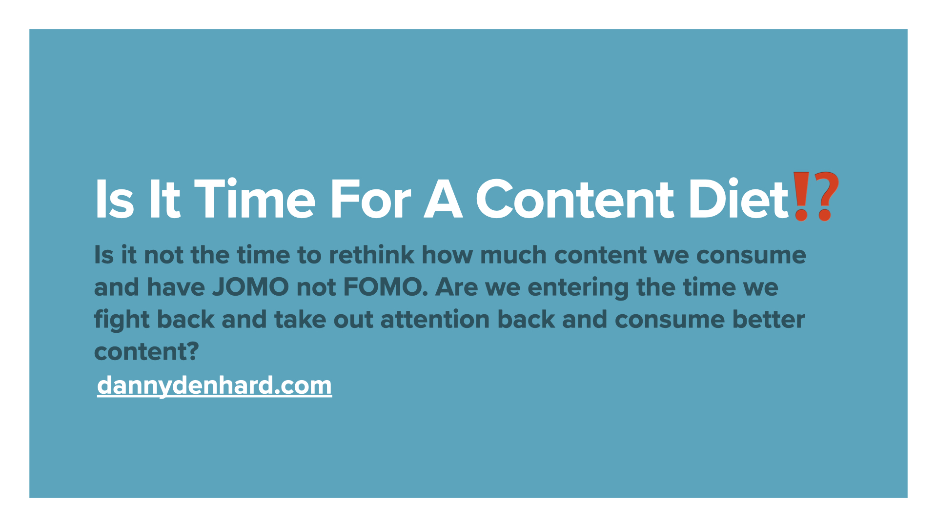Time for a content diet?