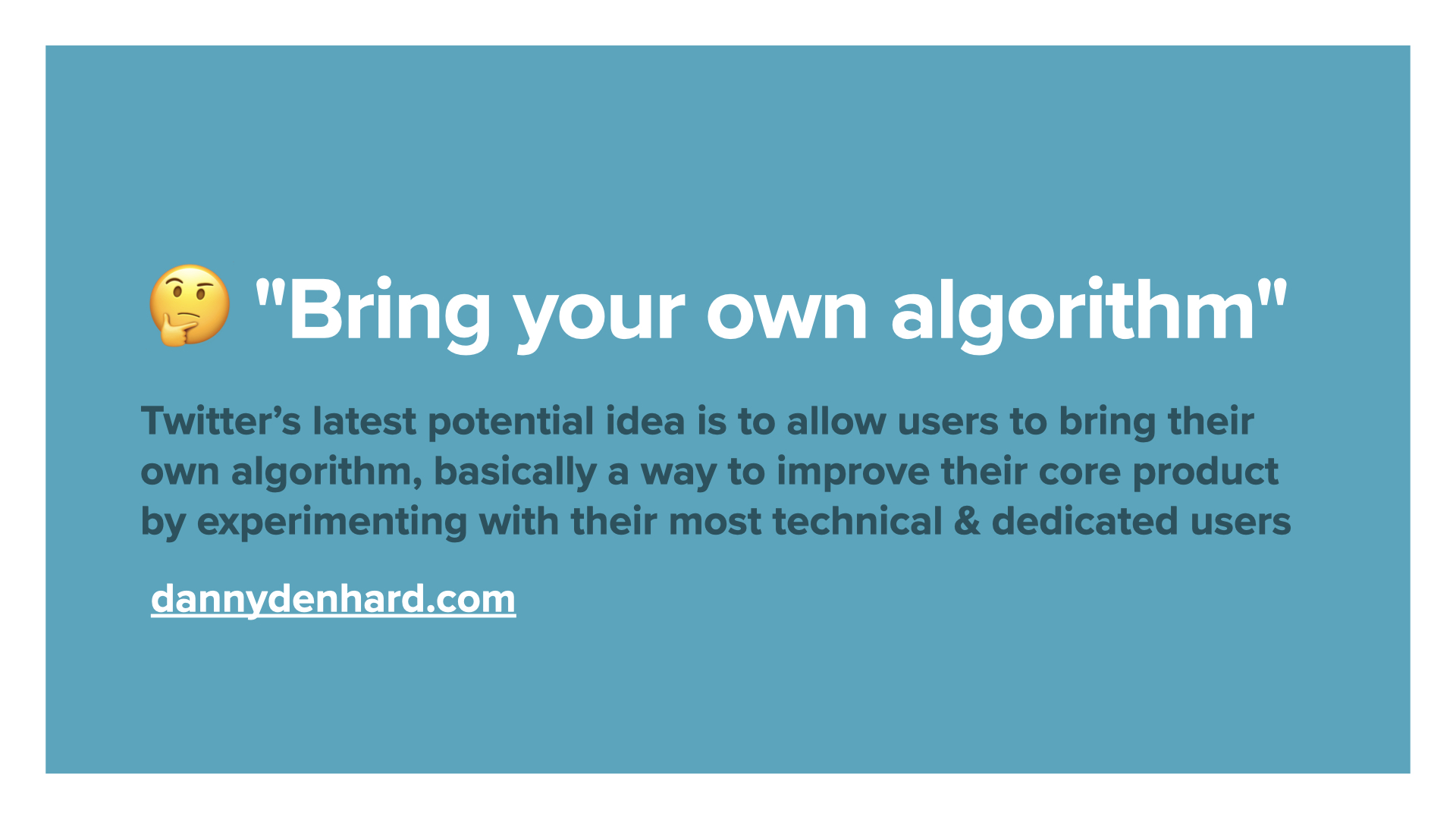 Twitter - Bring your own algorithm